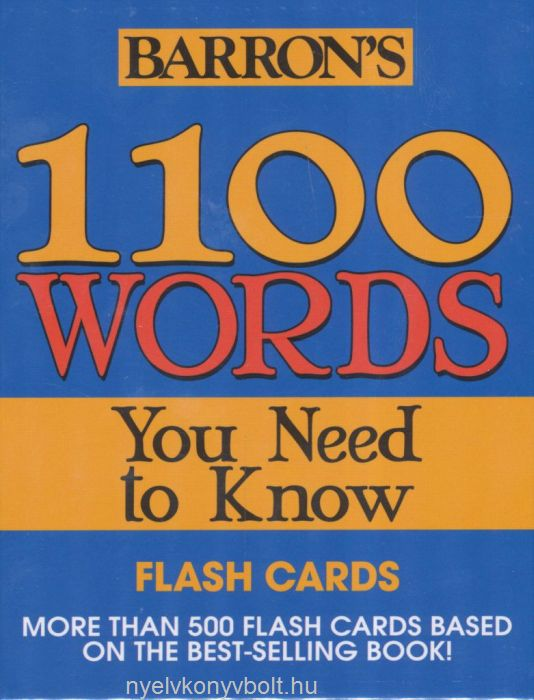 Barron's 1100 Words - You Need to Know - Flashcards