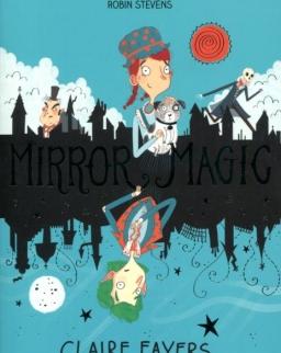 Claire Fayers: Mirror Magic