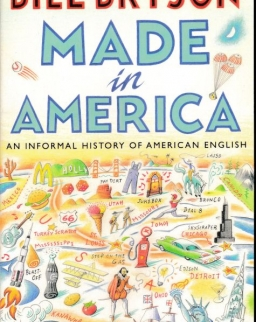 Bill Bryson: Made in America - An Informal History of the English Language in the United States