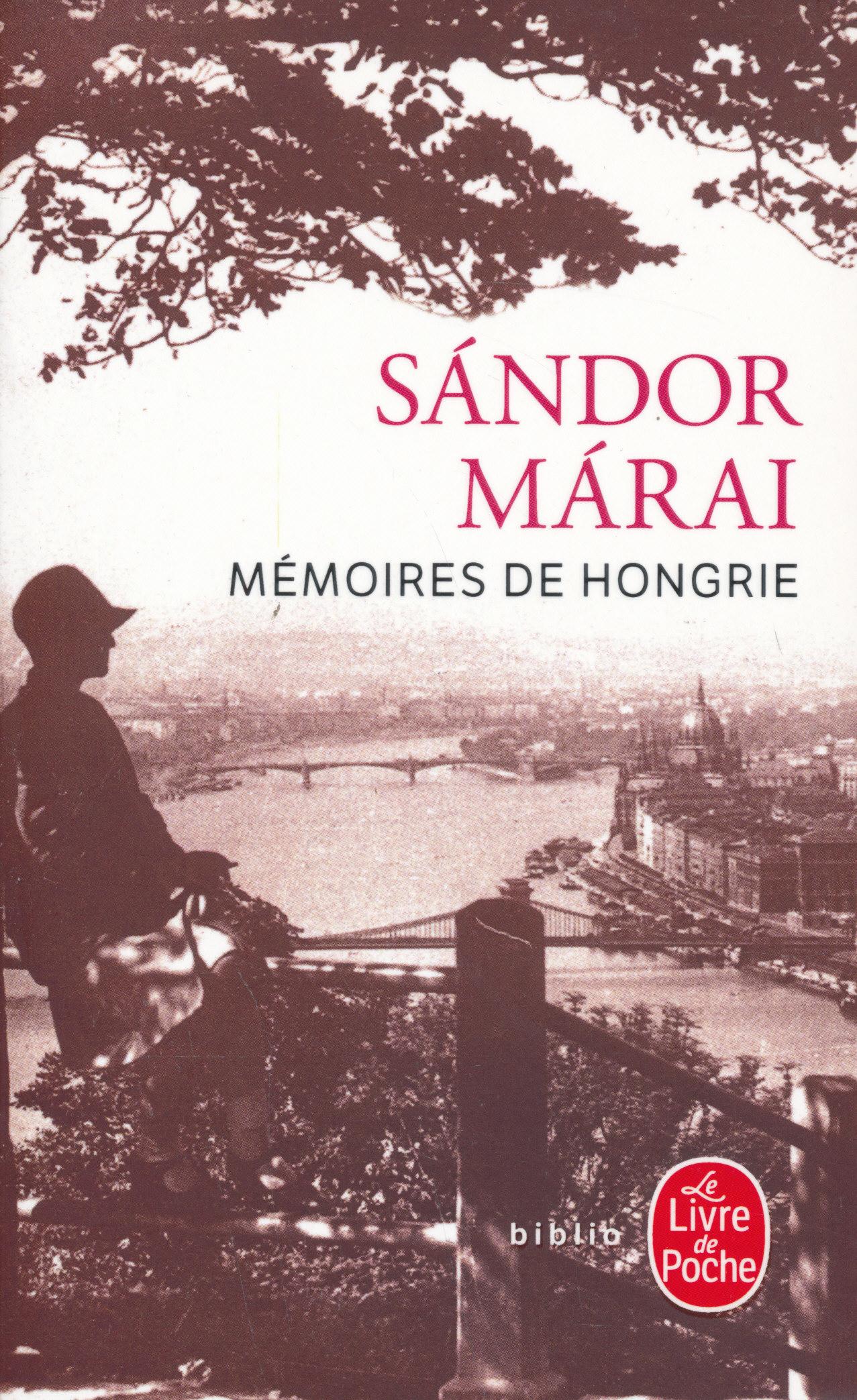 Márai Sándor: Mémoires de Hongrie