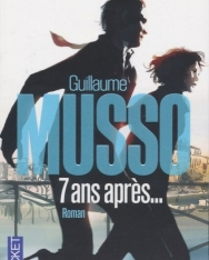 Guillaume Musso: 7 ans apres...