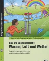 DaZ im Sachunterricht: Wasser, Luft und Wetter: Praktische Materialien für einen sprachsensiblen Unterricht (1. bis 4. Klasse)