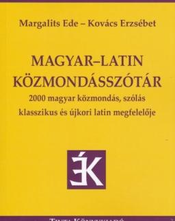 Magyar-Latin Közmondásszótár - 2000 magyar közmondás, szólás klasszikus és újkori latin megfelelője