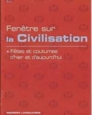 Fenétre sur la Civilisation - Fétes et coutumes d'hier et d'aujourd'hui + Audio CD