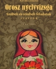 Orosz nyelvvizsga Szóbeli és írásbeli feladatok Alapfok