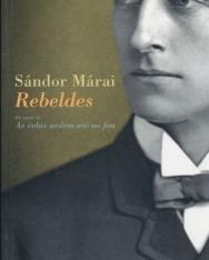 Márai Sándor: Rebeldes (Zendülők portugál nyelven)