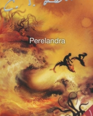 C. S. Lewis: The Cosmic Trilogy - Perelandra