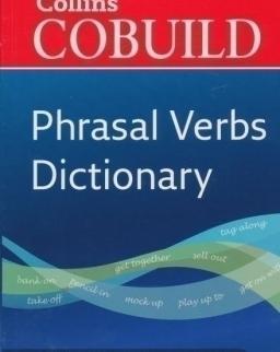 Collins Cobuild - Dictionary of Phrasal Verbs