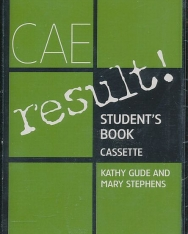 CAE Result! Student's Book Cassette