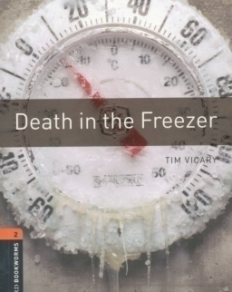 Death in the Freezer - Oxford Bookworms Library Level 2