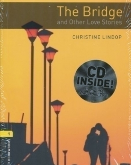 The Bridge and Other Love Stories Cd Pack - Oxford Bookworms Library Level 1