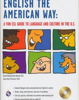 English the American Way: A Fun ESL Guide to Language and Culture in the U.S.