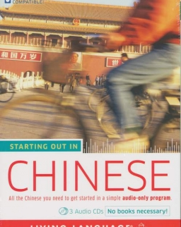 Living Language - Starting out in Chinese 3 Audio CDs Pack