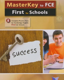 Masterkey Cambridge English: First for Schools - 8 Complete Parctice Tests - Self-Study Edition with Key and MP3 Audio CD