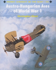 Austro Hungarian Aces of World War I (Osprey Aircraft of the Aces)