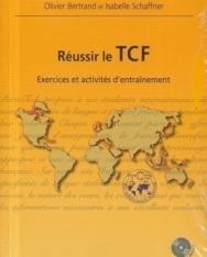 Réussir le TCF - Exercices et activités d'entraînement avec CD Audio MP