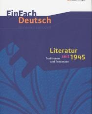 EinFach Deutsch Unterrichtsmodelle - Literatur seit 1945