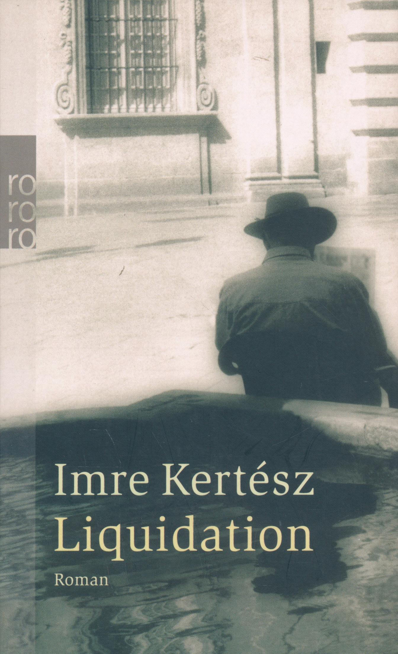 Kertész Imre: Liquidation (Felszámolás német nyelven)