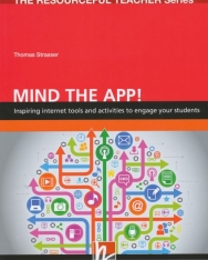 Mind the App! Inspiring internet tools and activities to engage your students.