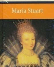 Friedrich von Schiller: Maria Stuart