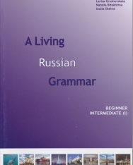 A Living Russian Grammar 1 Beginner -  Intermediate