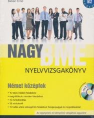 Nagy BME Nyelvvizsgakönyv - Német Középfok (B2) MP3 CD melléklettel 2. kiadás