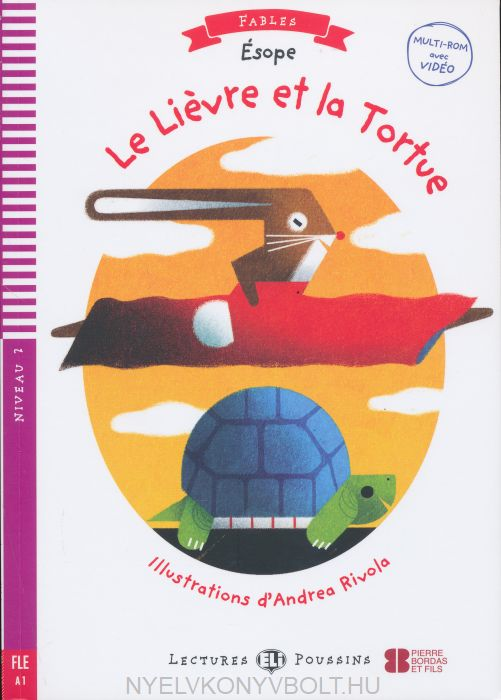 Fables: Le lievre et la tortue + Video Multi-ROM -  Lectures ELI Poussins Niveau 2