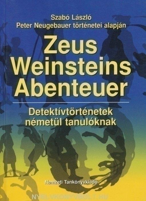 Zeus Weinsteins Abenteuer
