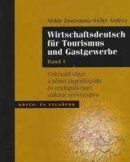 Wirtschaftsdeutsch für Tourismus und Gastgewerbe Band 1 mit CD