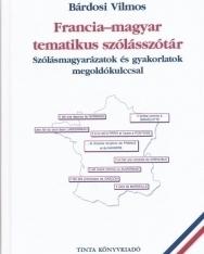 Francia-magyar tematikus szólásszótár