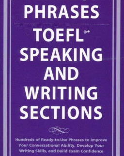 Perfect Phrases for the TOEFL - Speaking and Writing Sections