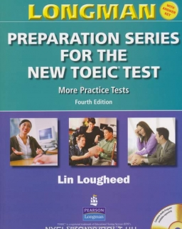 Longman Preparation Series for the New TOEIC Test More Practice Tests with Key  4th Edition