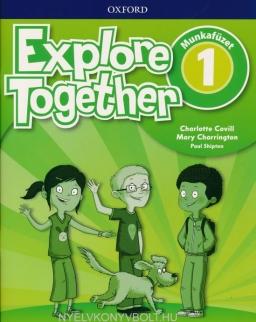 Explore Together 1 Munkafüzet