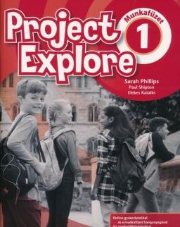 Project Explore 1 Munkafüzet - Online gyakorlatokkal és a munkafüzet hanganyagával
