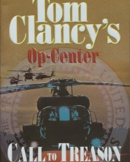 Tom Clancy: Call to Treason - Op-Center Universe Volume 11