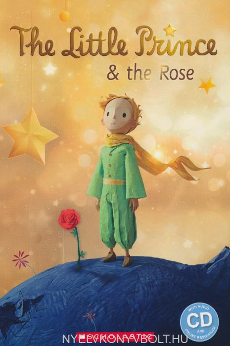 The Little Prince and the Rose with Audio CD - Popcorn ELT Primary Readers Level 2