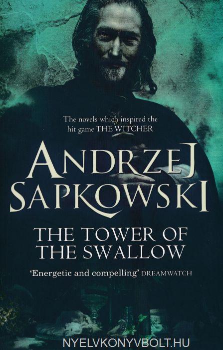 Andrzej Sapkowski: The Tower of the Swallow