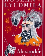 Alexander Pushkin: Ruslan and Lyudmila