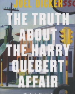 Joel Dicker: The Truth About the Harry Quebert Affair