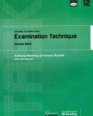 TASK: University Foundation Study Module 12: Examination Technique Course Book