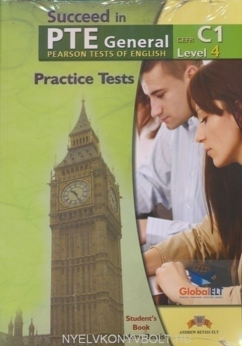 Succeed in PTE General Level 4 - 5 Practice Tests - Self Study Edition (Student's Book, Self Study Guide and Audio MP3 CD)