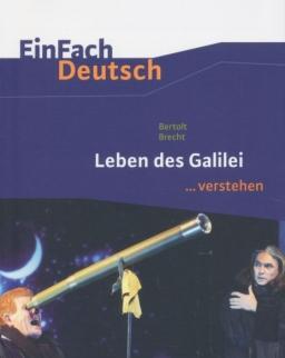 Bertolt Brecht: Leben des Galilei - Einfach Deutsch