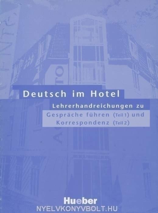 Deutsch im Hotel Lehrerhandreichungen zu Gespräche führen und Korrespondenz