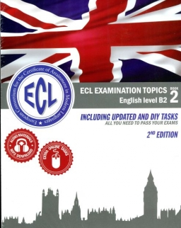 ECL Examination Topics B2 - Second Edition - Including Updated and DIY Tasks with Online Audio - Book 1