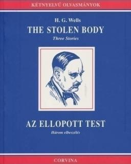 H. G. Wells: The Stolen Body | Az ellopott test - angol-magyar kétnyelvű kiadás