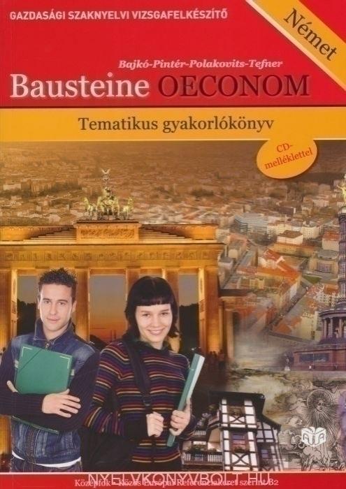 Bausteine OECONOM - Tematikus Gyakorlókönyv + Audio CDs (2) + Glossar