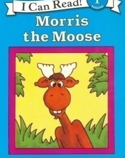Morris the Moose (I Can Read Book - Level 1)