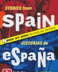 Stories from Spain / Historias de Espana - Side by Side Bilingual Books