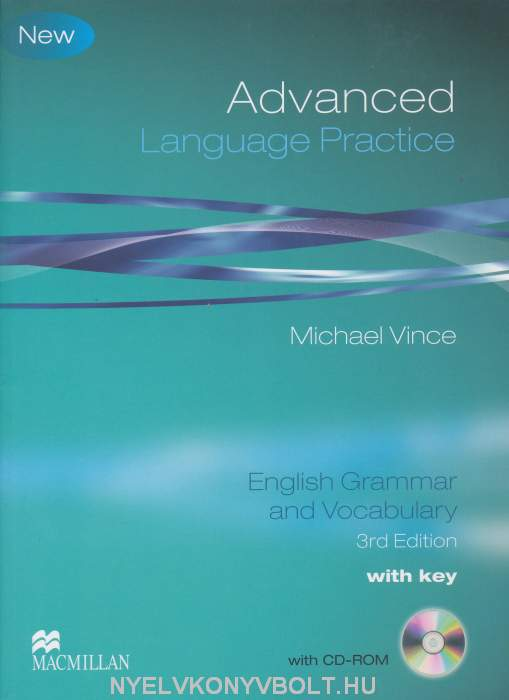New Advanced Language Practice 3rd Edition - English Grammar and Vocabulary with Key and CD-ROM (Michael Vince)
