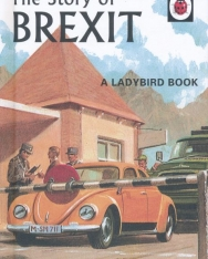 Jason Hazeley, Joel Morris: The Story of Brexit (Ladybirds for Grown-Ups)